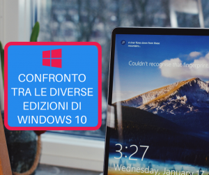 Confronto tra le diverse edizioni di Windows 10 (1)